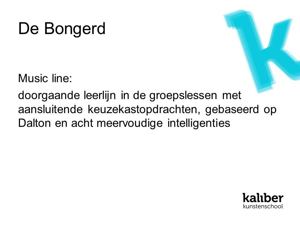 De Bongerd Music line: doorgaande leerlijn in de groepslessen met aansluitende keuzekastopdrachten, gebaseerd op Dalton en acht meervoudige intelligenties