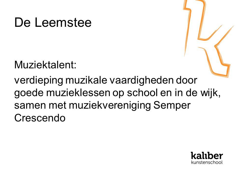 De Leemstee Muziektalent: verdieping muzikale vaardigheden door goede muzieklessen op school en in de wijk, samen met muziekvereniging Semper Crescendo