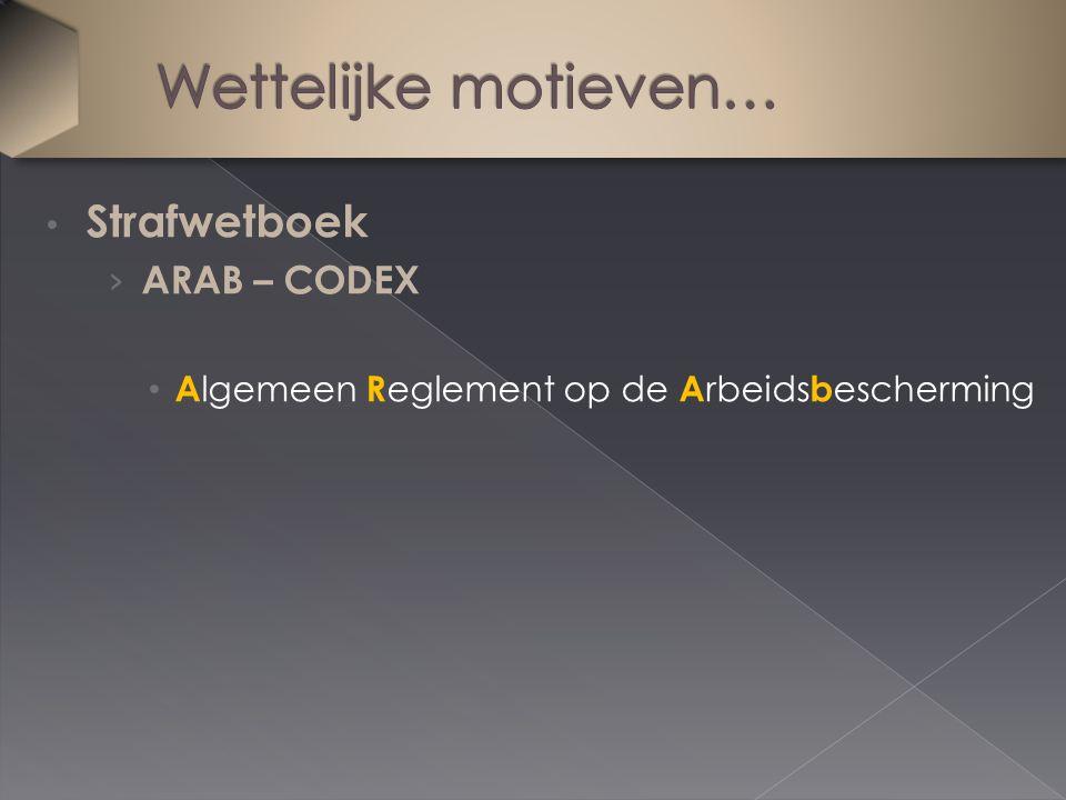 Strafwetboek › ARAB – CODEX A lgemeen R eglement op de A rbeids b escherming