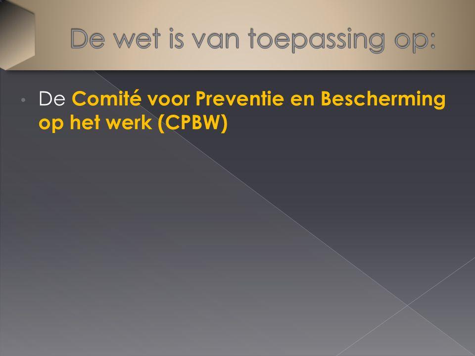 De Comité voor Preventie en Bescherming op het werk (CPBW)