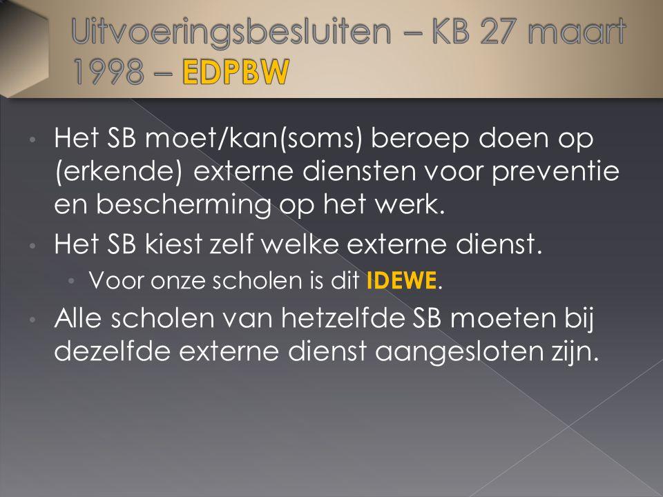 Het SB moet/kan(soms) beroep doen op (erkende) externe diensten voor preventie en bescherming op het werk. Het SB kiest zelf welke externe dienst. Voo