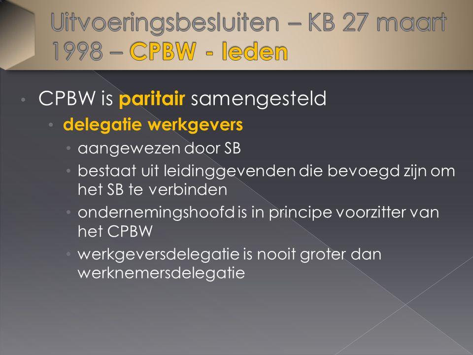 CPBW is paritair samengesteld delegatie werkgevers aangewezen door SB bestaat uit leidinggevenden die bevoegd zijn om het SB te verbinden ondernemingshoofd is in principe voorzitter van het CPBW werkgeversdelegatie is nooit groter dan werknemersdelegatie
