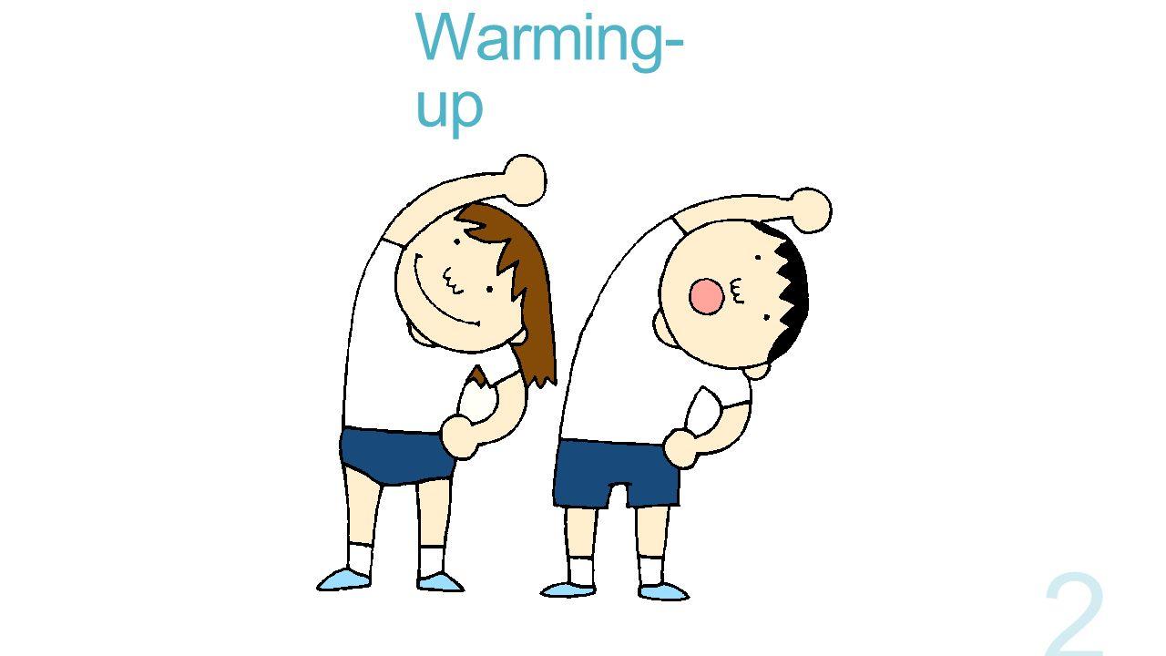 Warming- up 2