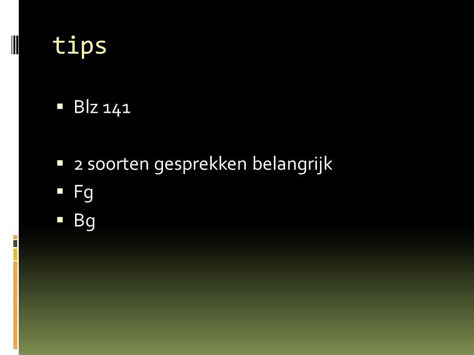 tips  Blz 141  2 soorten gesprekken belangrijk  Fg  Bg