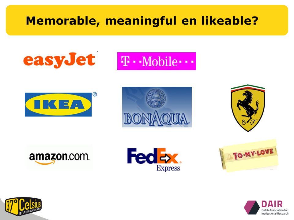 Memorable, meaningful en likeable