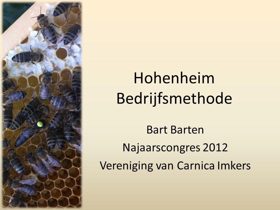 Hohenheim Bedrijfsmethode Bart Barten Najaarscongres 2012 Vereniging van Carnica Imkers