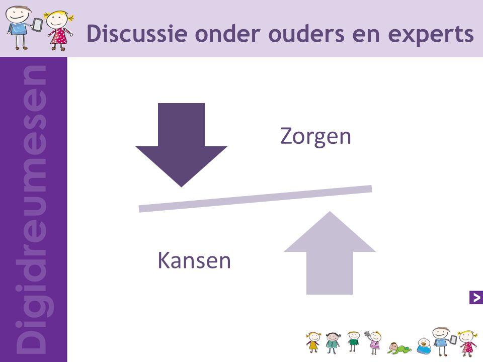Discussie onder ouders en experts Zorgen Kanse n