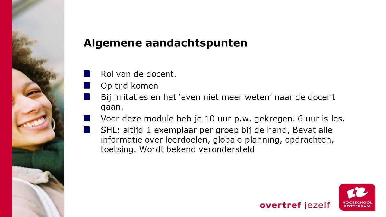 Algemene aandachtspunten Rol van de docent.