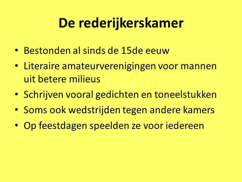 De rederijkerskamers in Amsterdam De eglentier (De wilde roos) - bijgenaamd de Oude kamer - vooral geboren en getogen Amsterdammers Het wit lavendel (De witte lavendelbloem) - bijgenaamd de Brabantse kamer - vluchtelingen uit het gebied bezet door de Spanjaarden (ten zuiden van Nl)