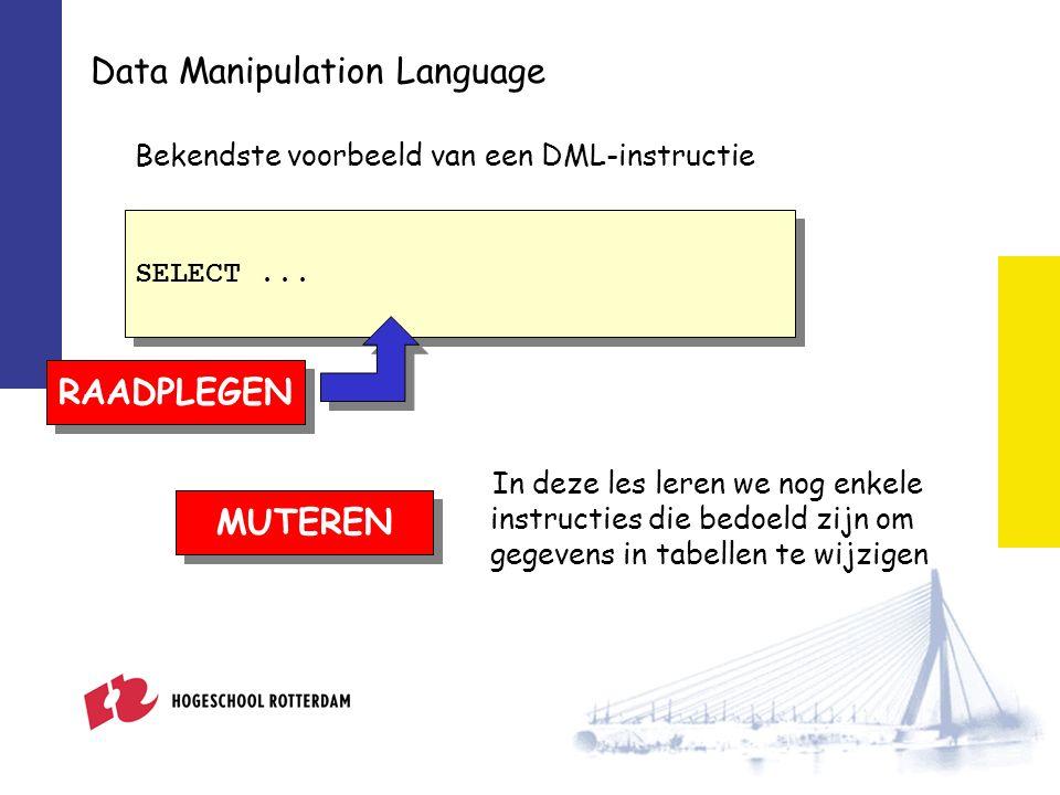 Data Definition Language Bedoeld om objecten te maken in een database.
