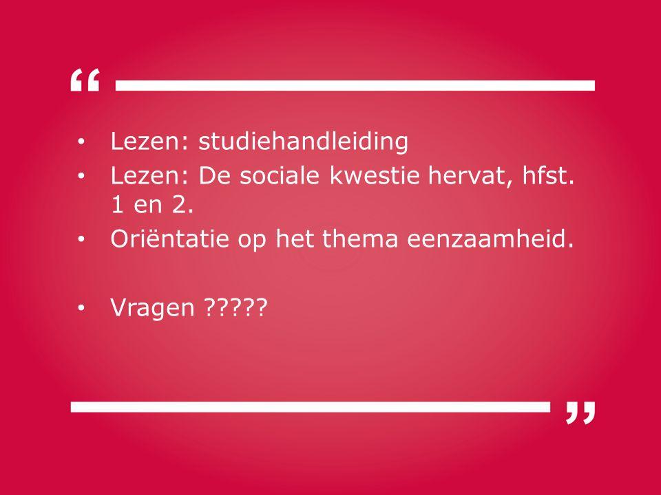 Lezen: studiehandleiding Lezen: De sociale kwestie hervat, hfst.