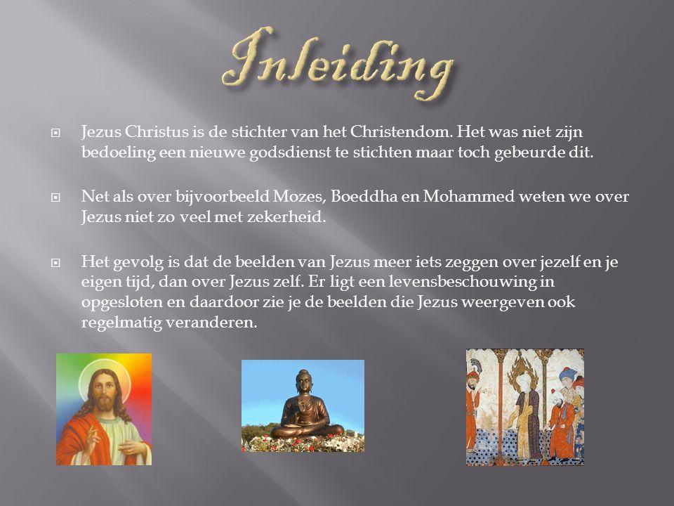  Jezus Christus is de stichter van het Christendom.