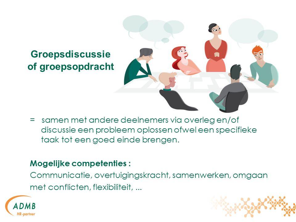 Groepsdiscussie of groepsopdracht = samen met andere deelnemers via overleg en/of discussie een probleem oplossen ofwel een specifieke taak tot een goed einde brengen.