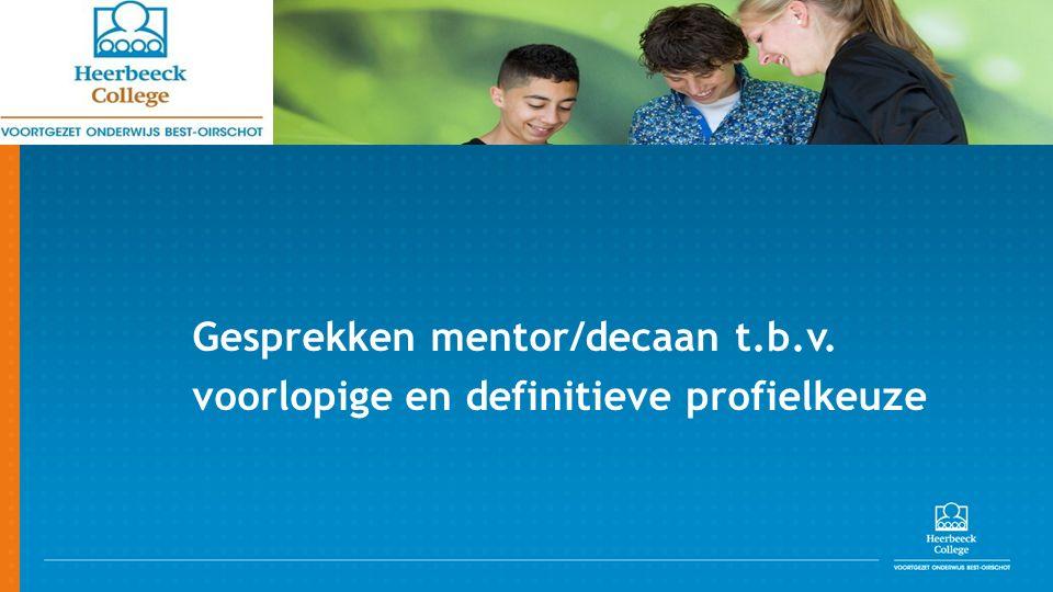 QOMPAS Gesprekken mentor/decaan t.b.v. voorlopige en definitieve profielkeuze