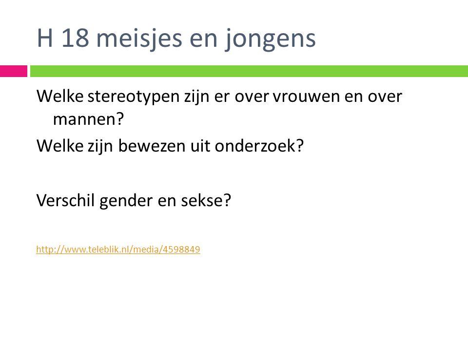 H 18 meisjes en jongens Welke stereotypen zijn er over vrouwen en over mannen.