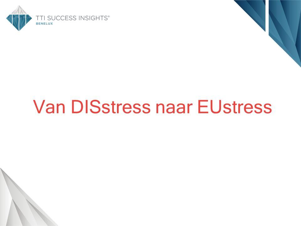Van DISstress naar EUstress