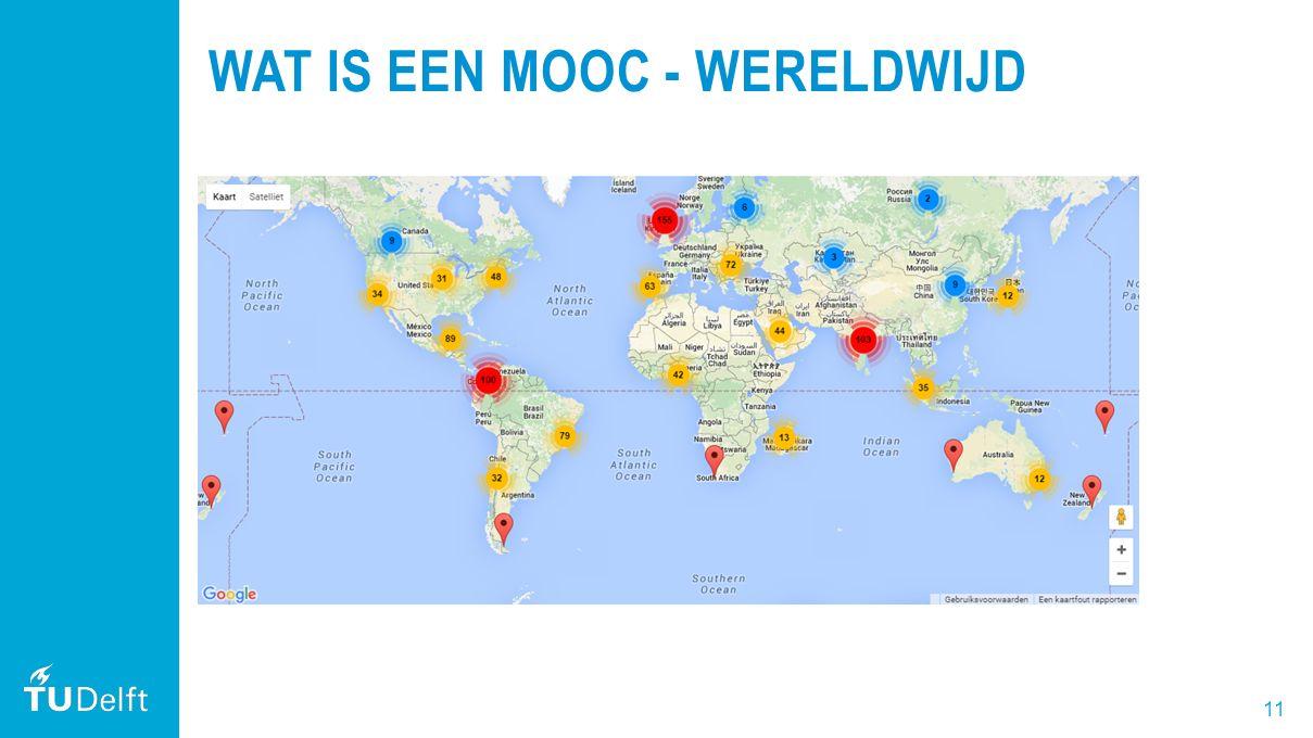 11 WAT IS EEN MOOC - WERELDWIJD