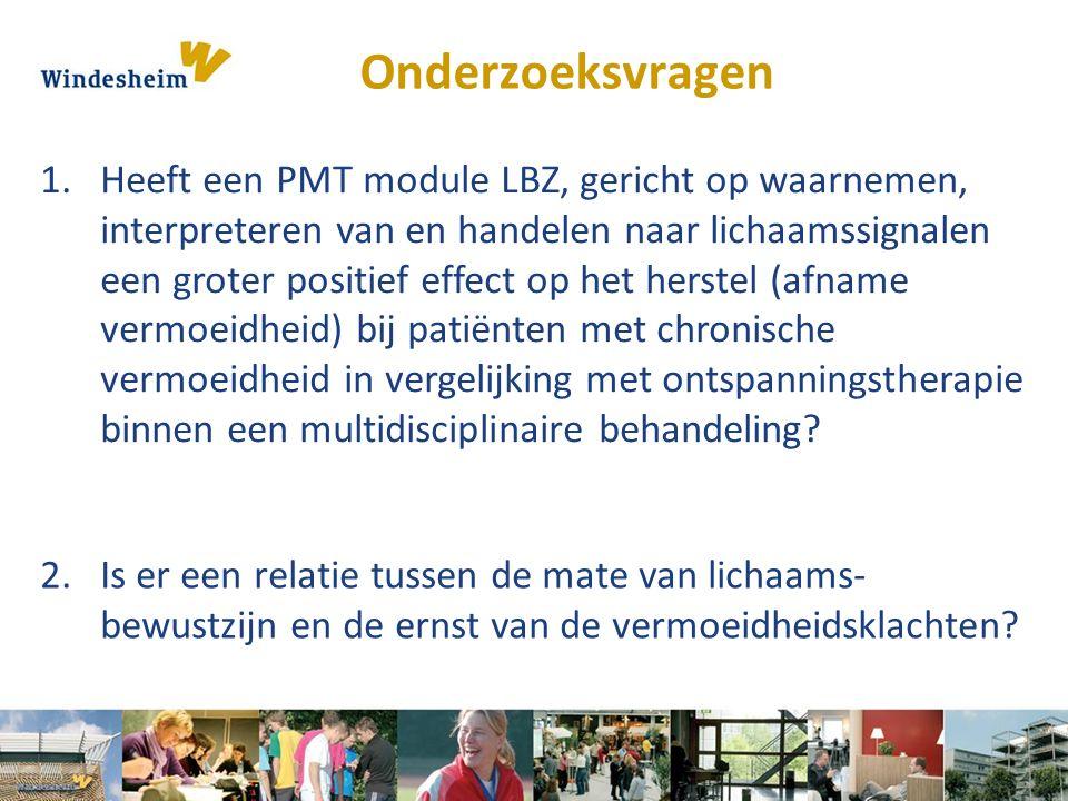 Onderzoeksvragen 1.Heeft een PMT module LBZ, gericht op waarnemen, interpreteren van en handelen naar lichaamssignalen een groter positief effect op h