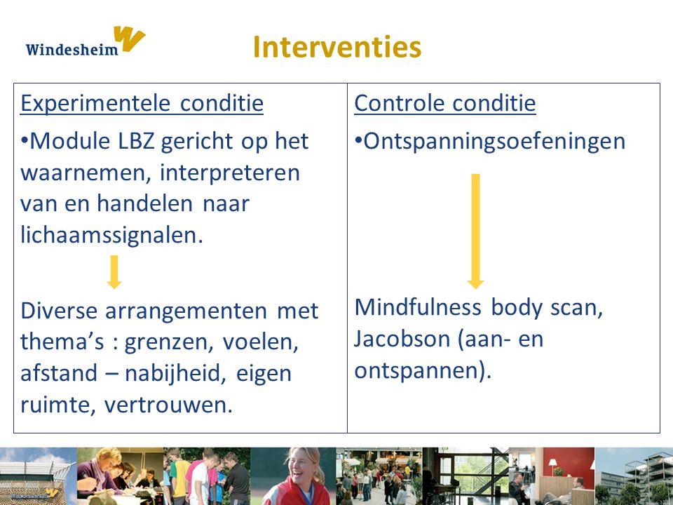 Interventies Experimentele conditie Module LBZ gericht op het waarnemen, interpreteren van en handelen naar lichaamssignalen. Diverse arrangementen me