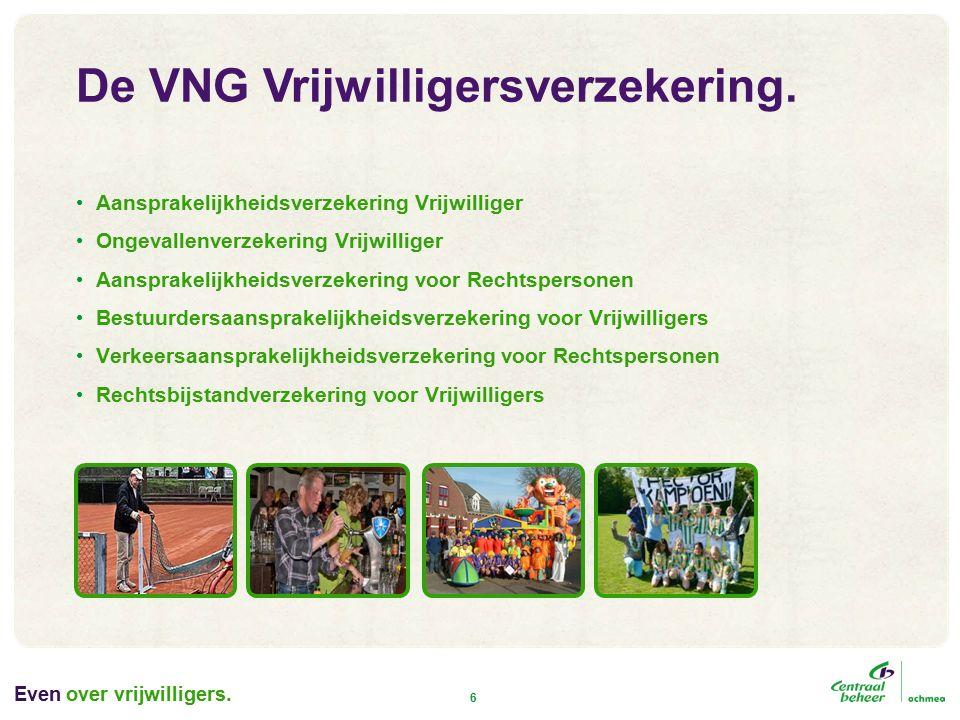 Even over vrijwilligers.6 De VNG Vrijwilligersverzekering.