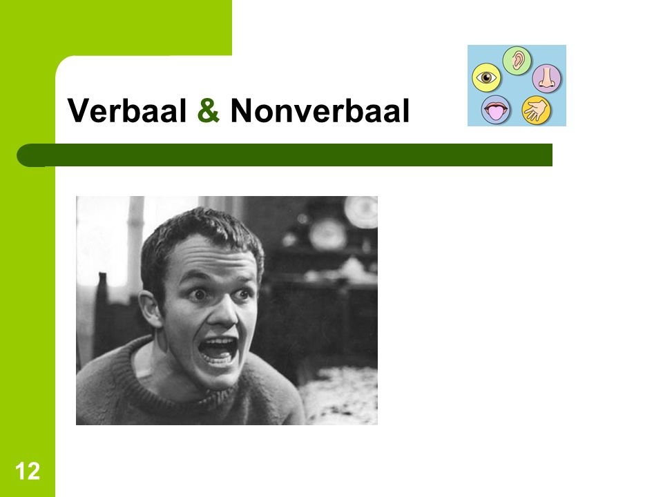 12 Verbaal & Nonverbaal