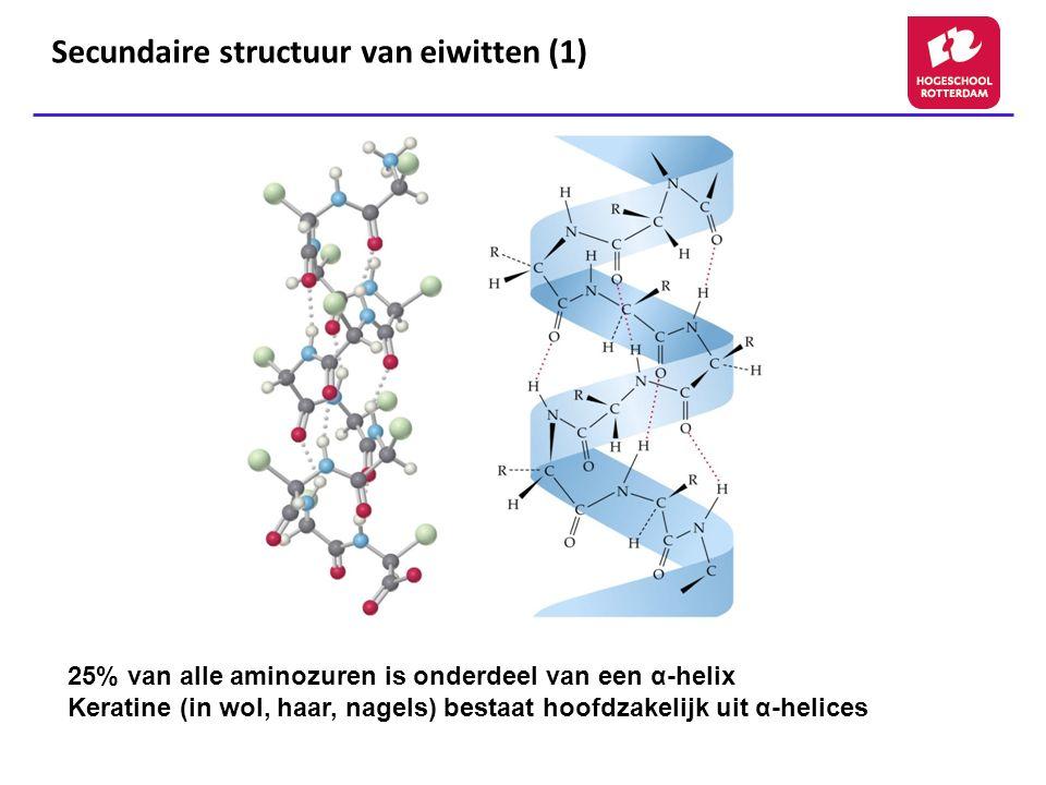 Secundaire structuur van eiwitten (1) 25% van alle aminozuren is onderdeel van een α-helix Keratine (in wol, haar, nagels) bestaat hoofdzakelijk uit α-helices