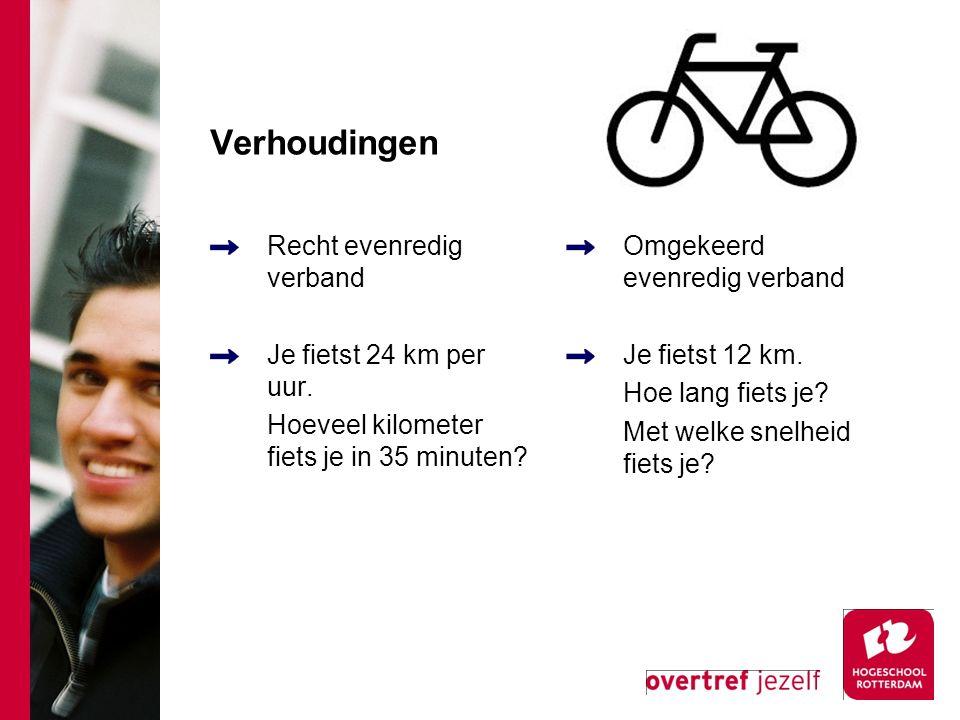 Verhoudingen Recht evenredig verband Je fietst 24 km per uur. Hoeveel kilometer fiets je in 35 minuten? Omgekeerd evenredig verband Je fietst 12 km. H