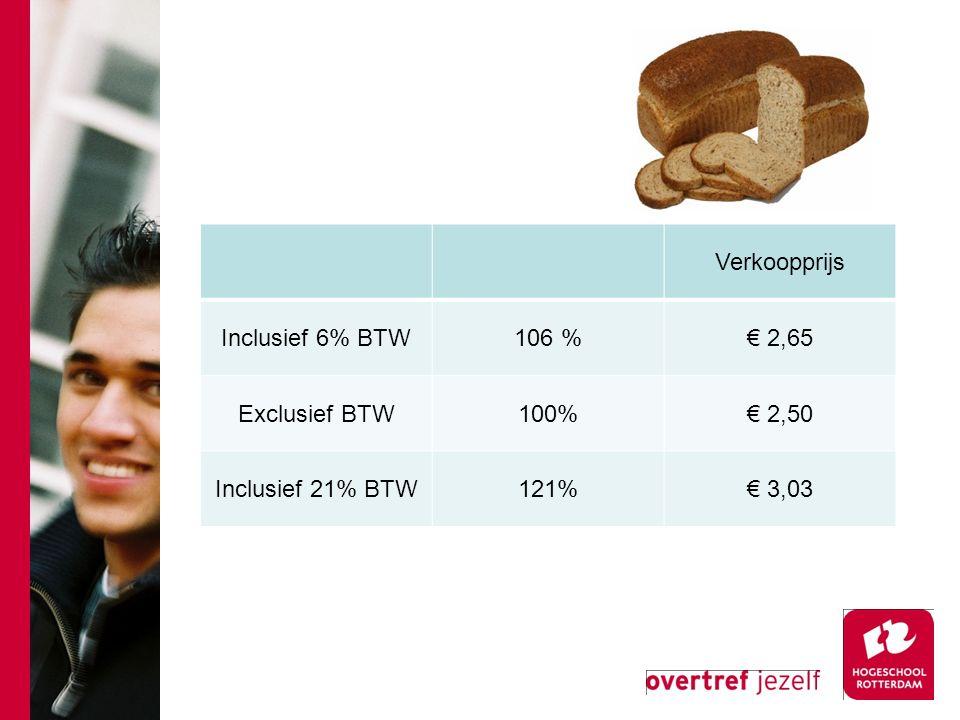 Verkoopprijs Inclusief 6% BTW106 %€ 2,65 Exclusief BTW100%€ 2,50 Inclusief 21% BTW121%€ 3,03