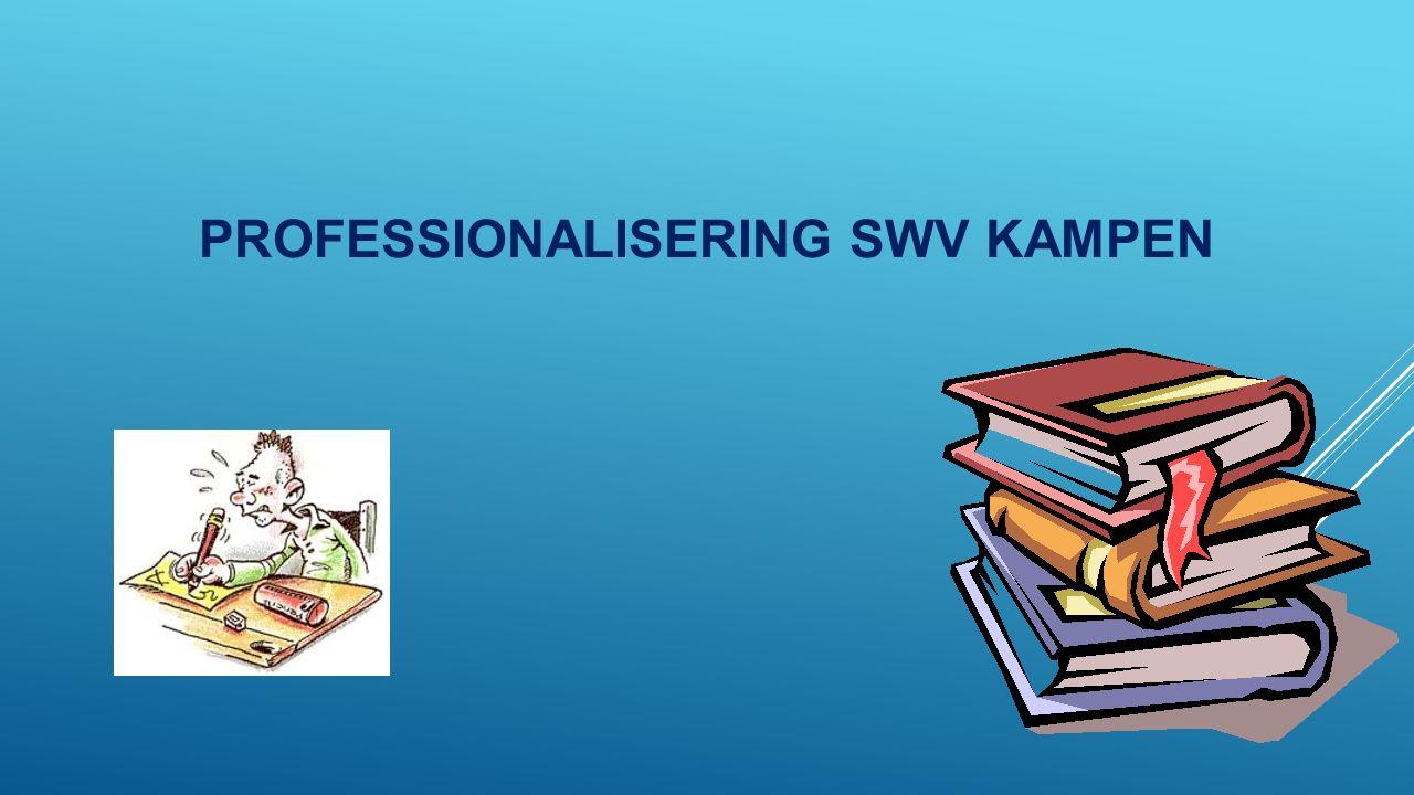 PROFESSIONALISERING SWV KAMPEN