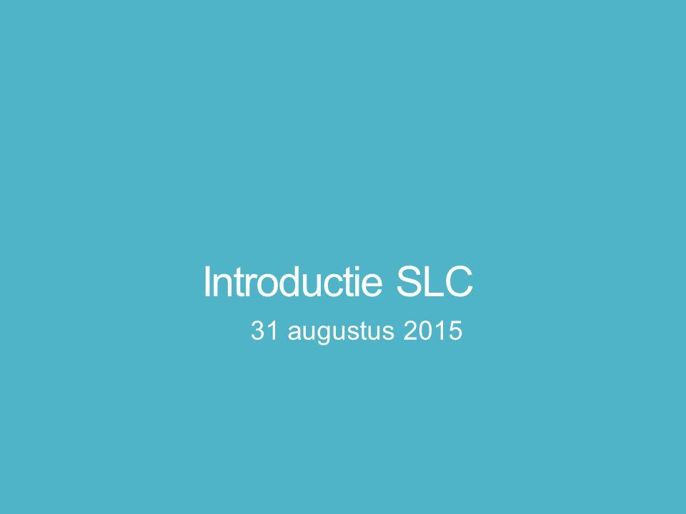 Introductie SLC 31 augustus 2015