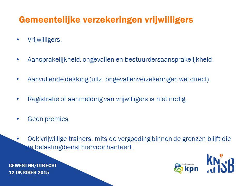 Gemeentelijke verzekeringen vrijwilligers Vrijwilligers. Aansprakelijkheid, ongevallen en bestuurdersaansprakelijkheid. Aanvullende dekking (uitz: ong