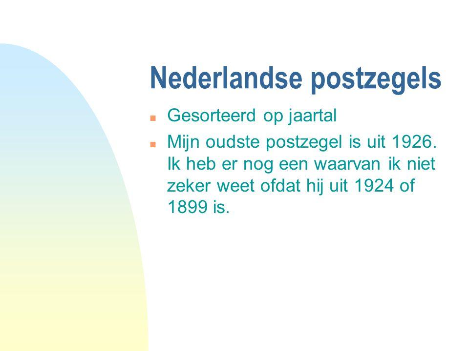 Nederlandse postzegels n Gesorteerd op jaartal n Mijn oudste postzegel is uit 1926.
