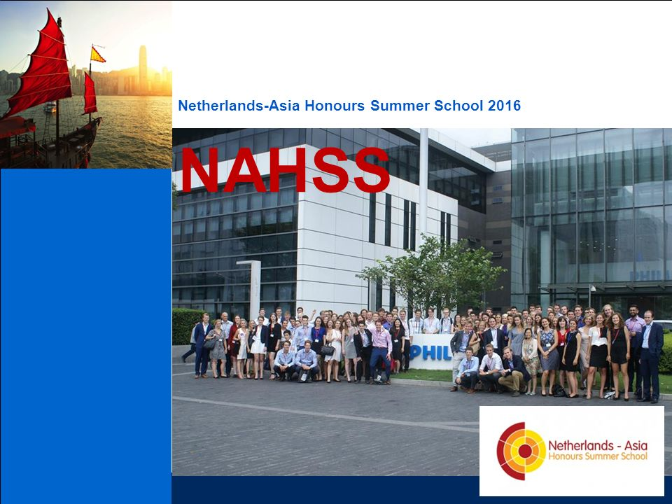 Netherlands-Asia Honours Summer School 2016 NAHSS
