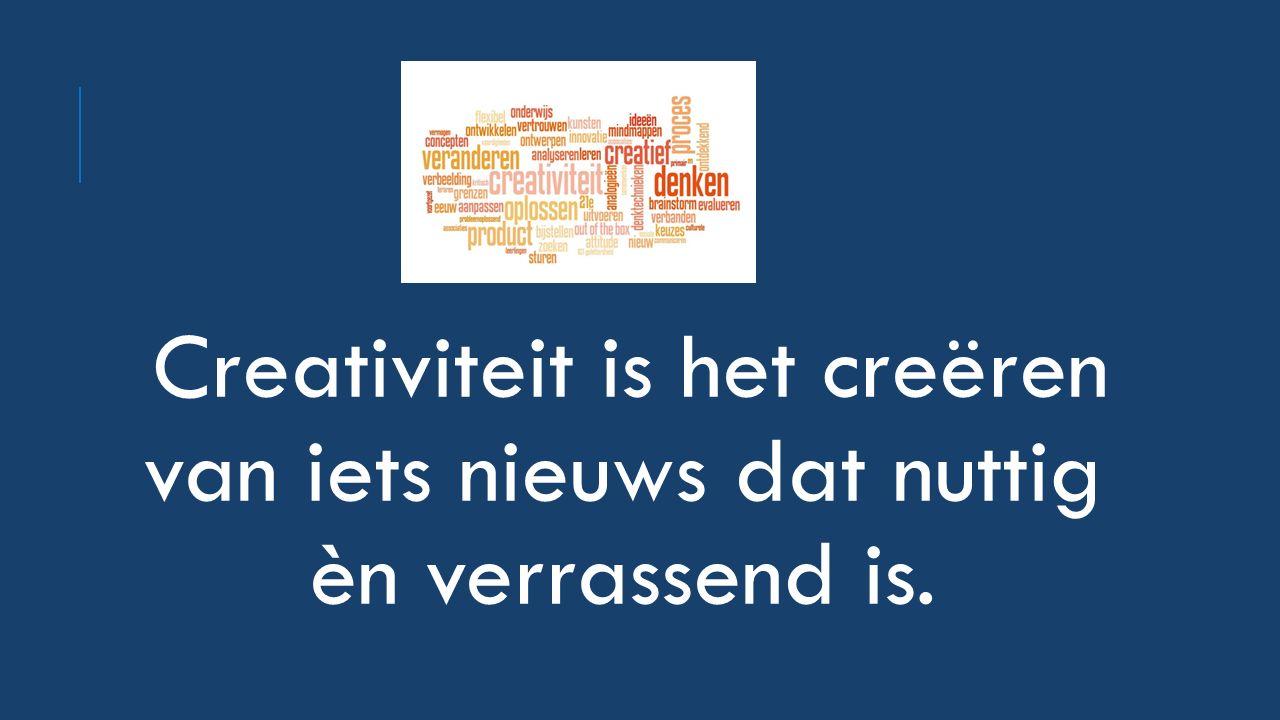 Creativiteit is het creëren van iets nieuws dat nuttig èn verrassend is.