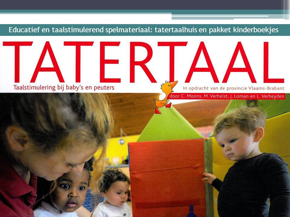 Educatief en taalstimulerend spelmateriaal: tatertaalhuis en pakket kinderboekjes