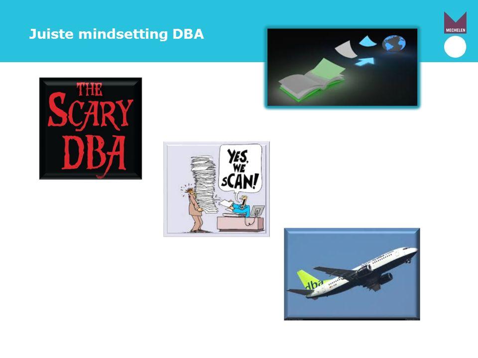 Juiste mindsetting DBA