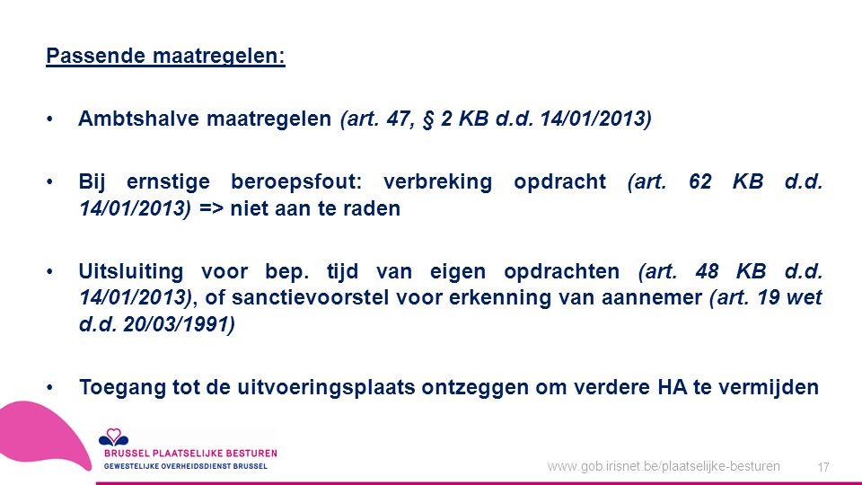 www.gob.irisnet.be/plaatselijke-besturen 17 Passende maatregelen: Ambtshalve maatregelen (art.