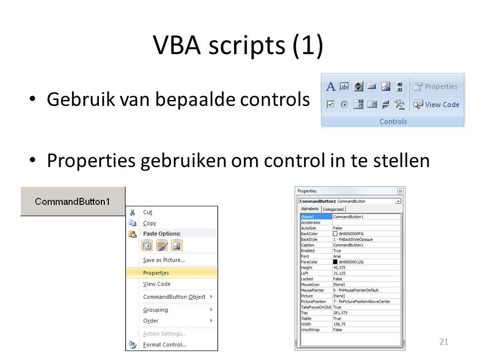 Gebruik van bepaalde controls Properties gebruiken om control in te stellen VBA scripts (1) 21