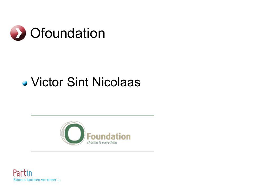 Samen kunnen we meer … Ofoundation Victor Sint Nicolaas