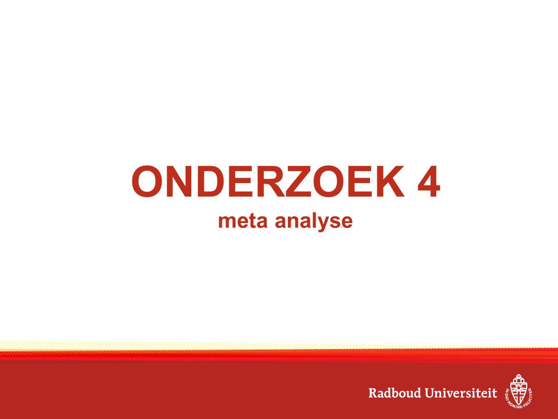 ONDERZOEK 4 meta analyse