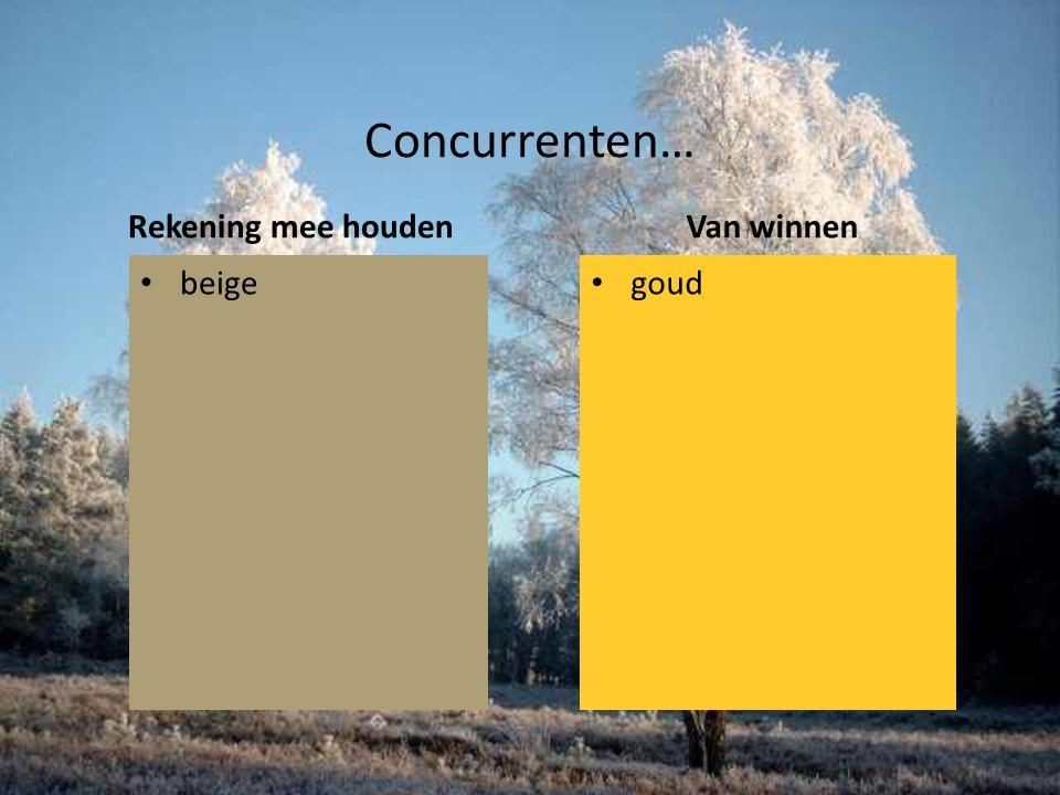 Concurrenten… Rekening mee houden beige Van winnen goud