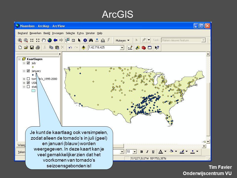 ArcGIS Tim Favier Onderwijscentrum VU Je kunt de kaartlaag ook versimpelen, zodat alleen de tornado's in juli (geel) en januari (blauw) worden weergegeven.