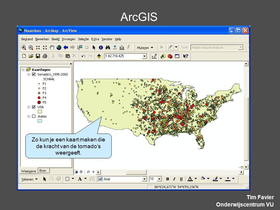 ArcGIS Tim Favier Onderwijscentrum VU Zo kun je een kaart maken die de kracht van de tornado's weergeeft.