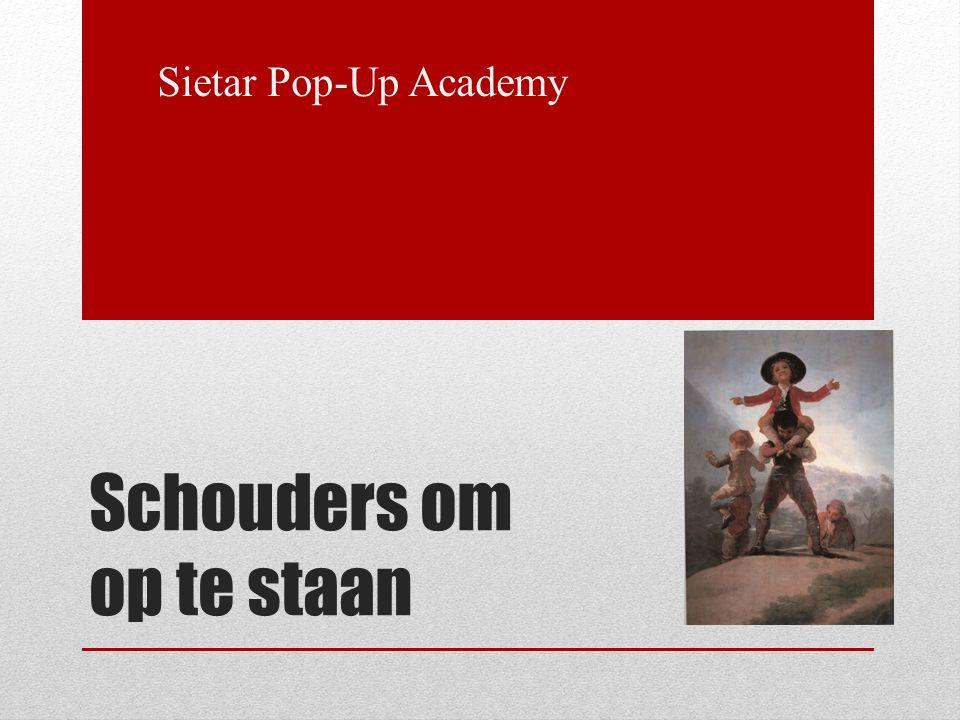 Sietar Pop-Up Academy Schouders om op te staan