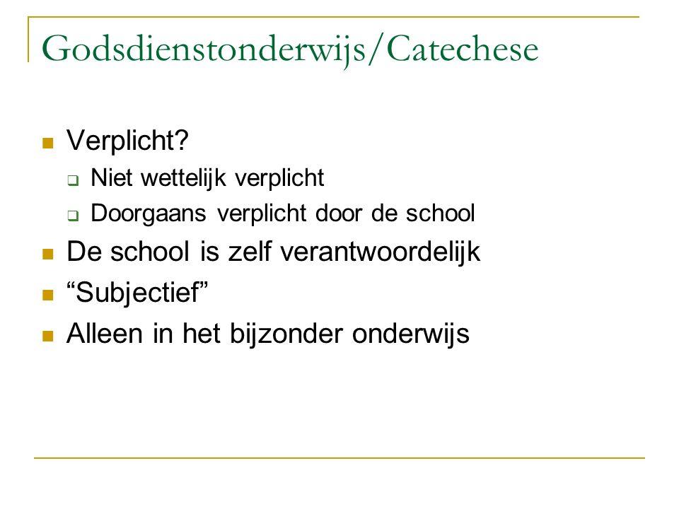 Godsdienstonderwijs/Catechese Verplicht.