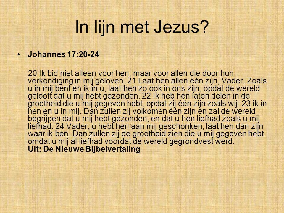 Johannes 17:20-24 20 Ik bid niet alleen voor hen, maar voor allen die door hun verkondiging in mij geloven. 21 Laat hen allen één zijn, Vader. Zoals u
