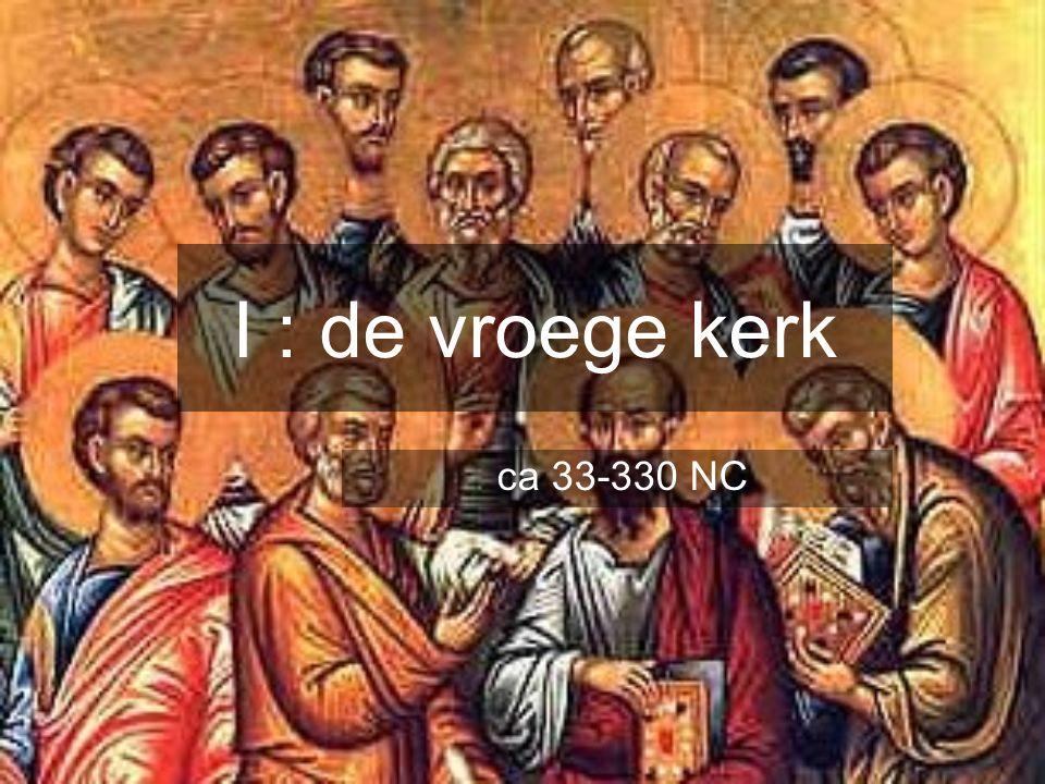 De apostolische kerk (Zie ook boek Handelingen) Eerst alleen joden  Later Paulus, apostel der Heidenen Waarom Paulus zo belangrijk voor het Christendom.