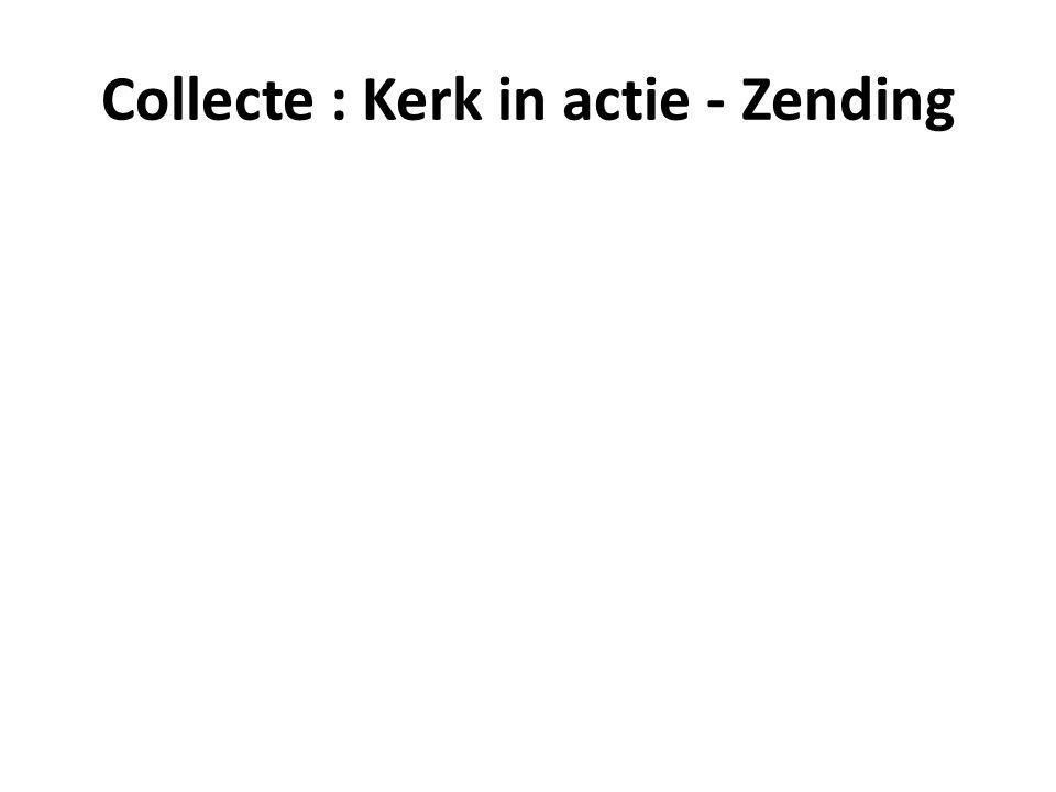 Collecte : Kerk in actie - Zending
