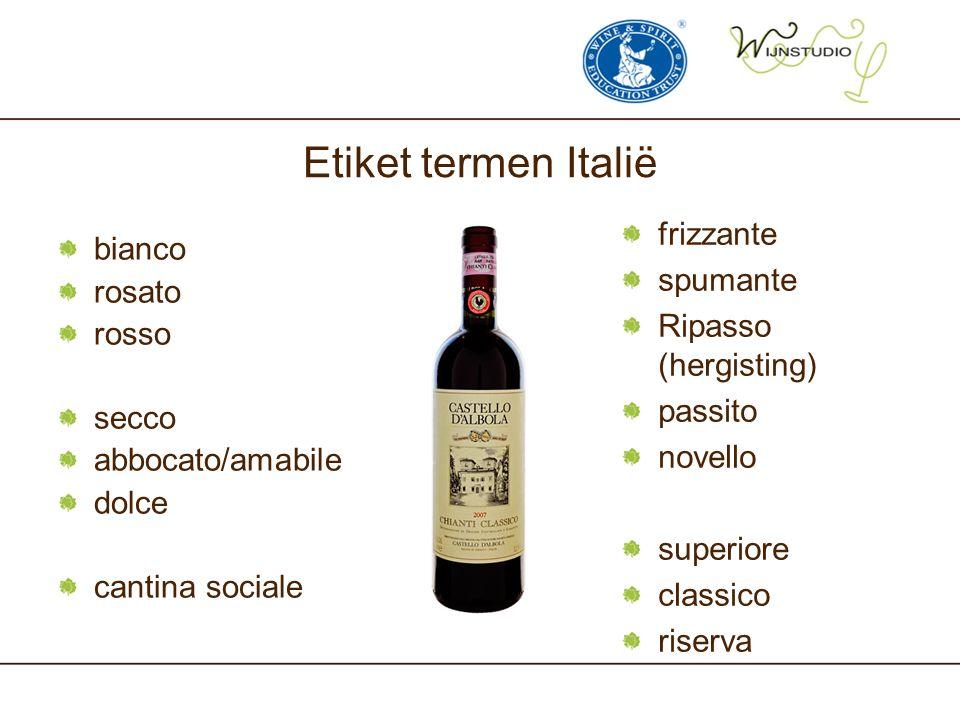 Etiket termen Italië bianco rosato rosso secco abbocato/amabile dolce cantina sociale frizzante spumante Ripasso (hergisting) passito novello superior