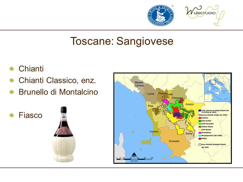 Toscane: Sangiovese Chianti Chianti Classico, enz. Brunello di Montalcino Fiasco